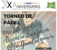 Los hospitales de la Agencia Sanitaria Alto Guadalquivir organizan un Torneo de Pádel Benéfico